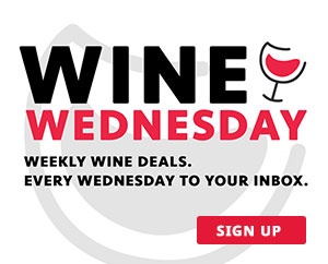 Sign up for our Wine Wednesday deals