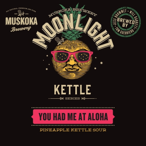 A product image for Muskoka You had me at Aloha